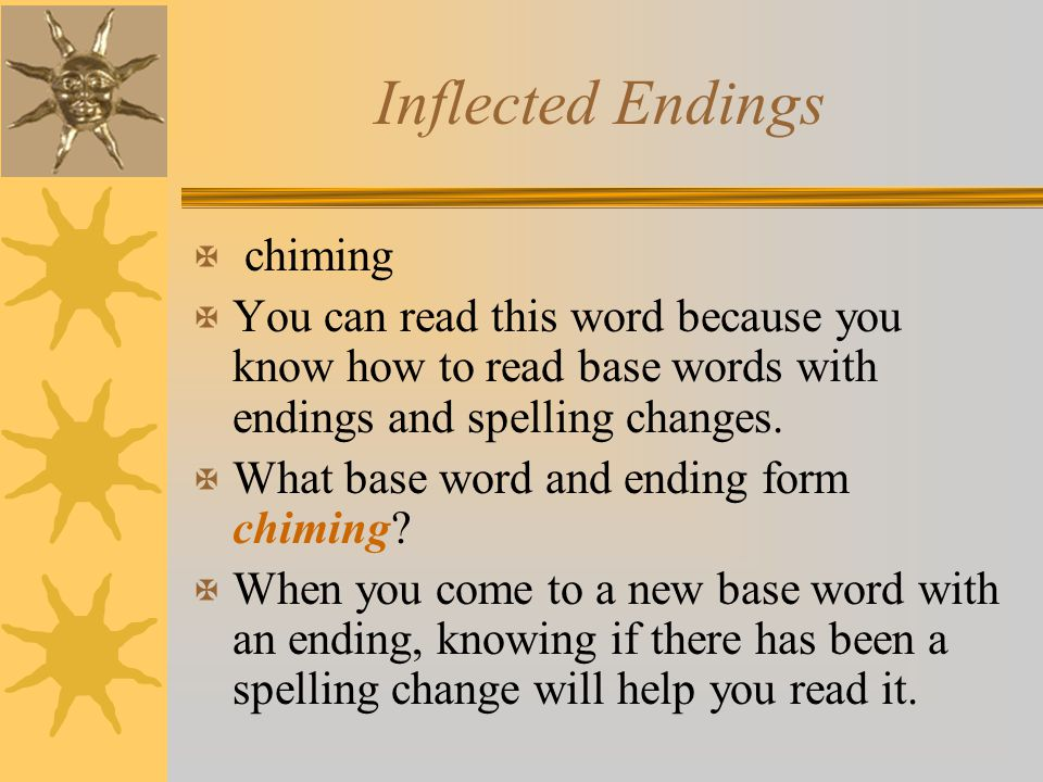 Inflected Endings chiming