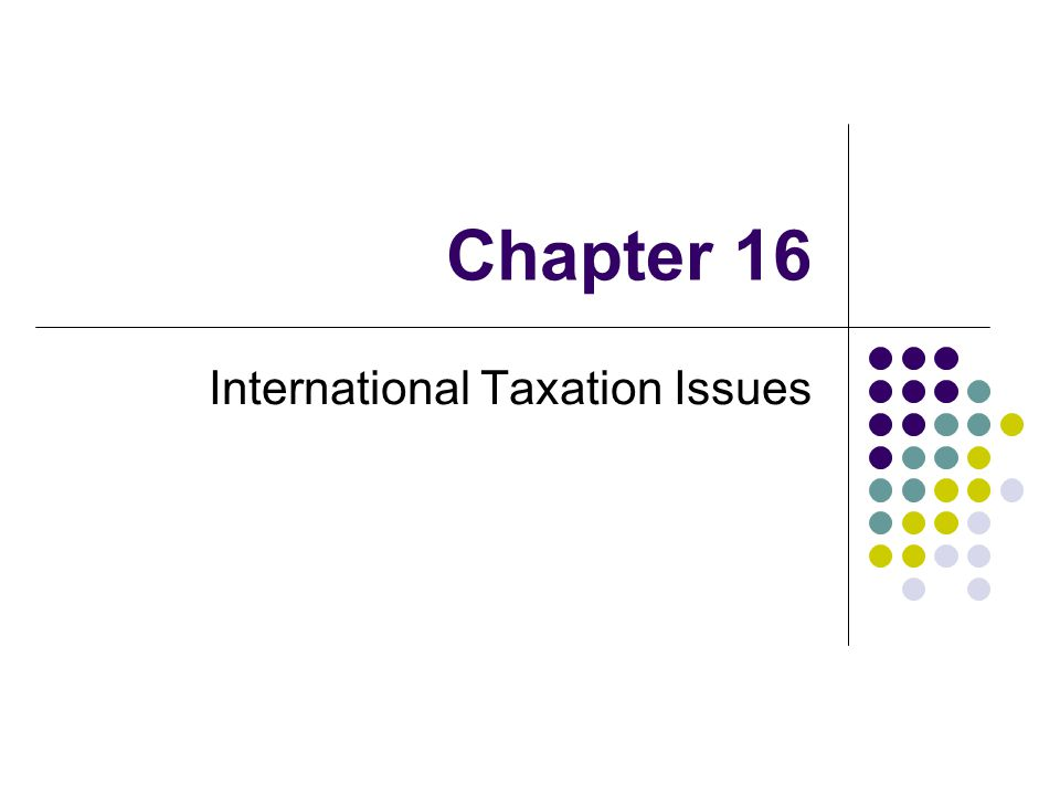 International Taxation Issues