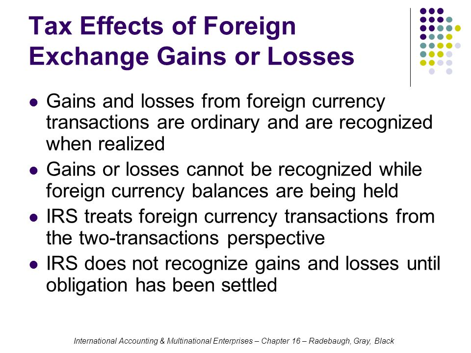 Tax Effects of Foreign Exchange Gains or Losses