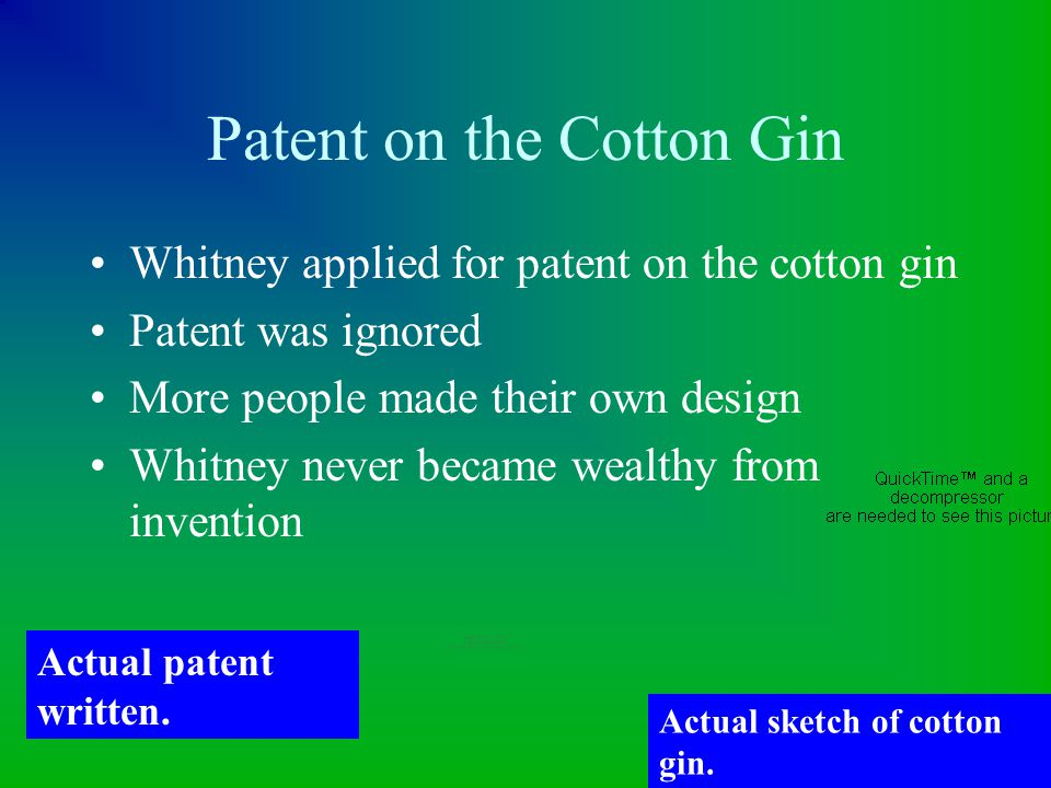 Patent on the Cotton Gin