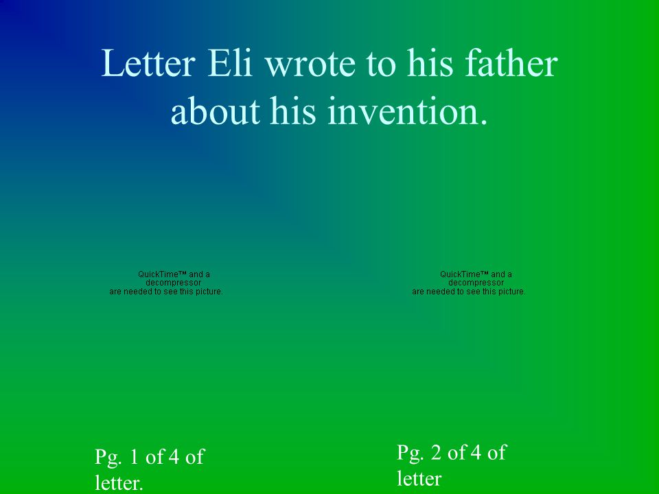 Letter Eli wrote to his father about his invention.