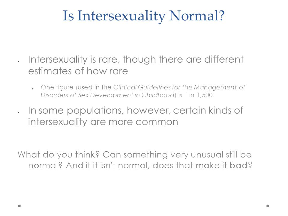 Is Intersexuality Normal