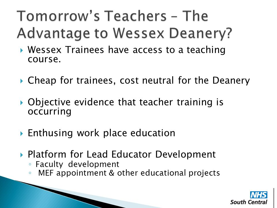 Tomorrow's Teachers – The Advantage to Wessex Deanery
