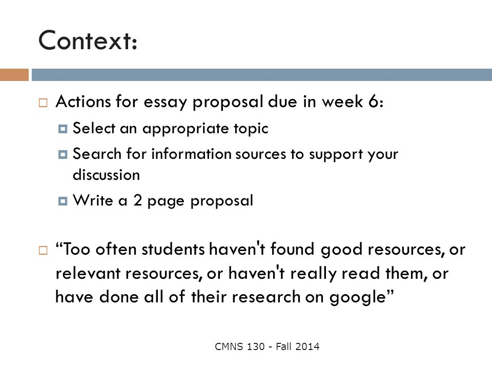 Context: Actions for essay proposal due in week 6: