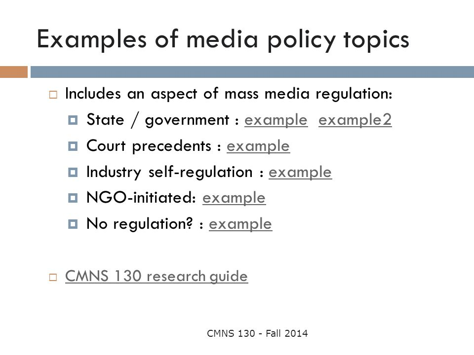 Examples of media policy topics