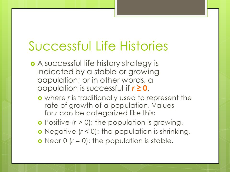 Successful Life Histories