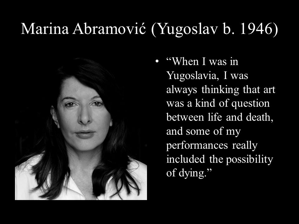 Marina Abramović (Yugoslav b. 1946)