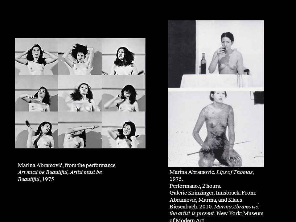 Marina Abramović, from the performance Art must be Beautiful, Artist must be Beautiful, 1975