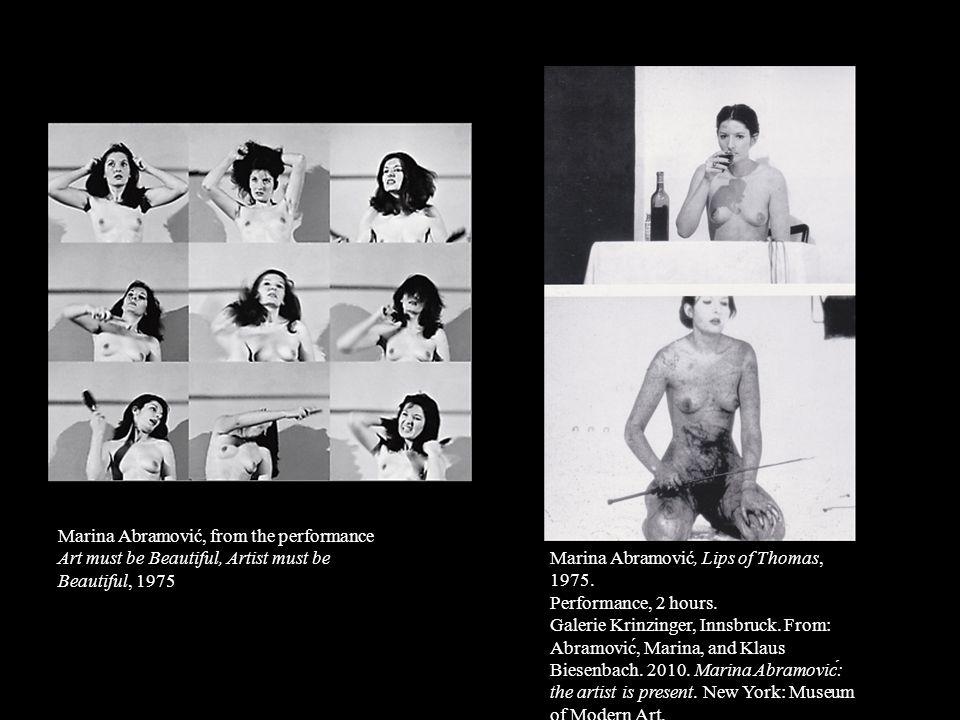 Marina Abramović, from the performance Art must be Beautiful, Artist must be Beautiful, 1975
