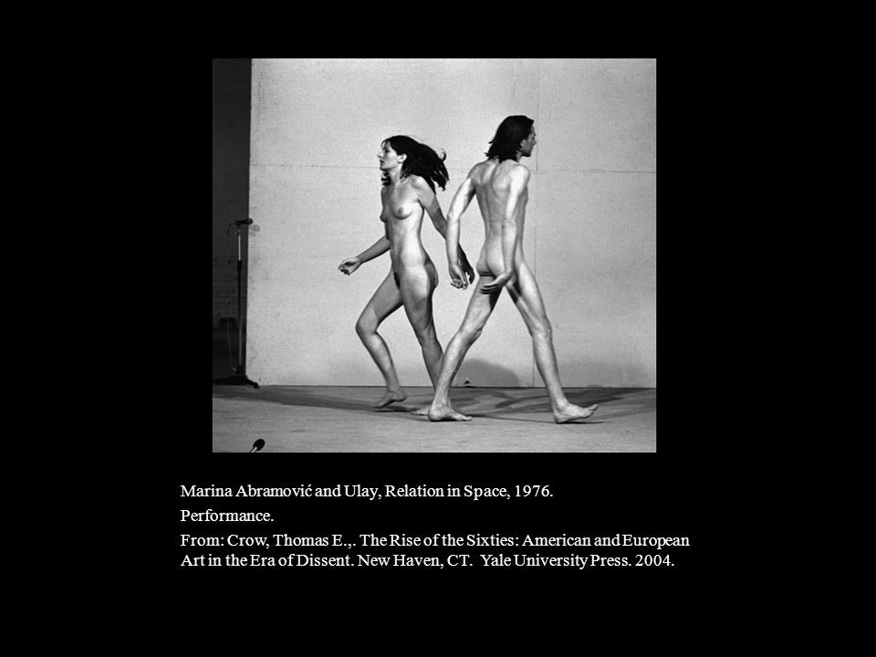 Marina Abramović and Ulay, Relation in Space, 1976.