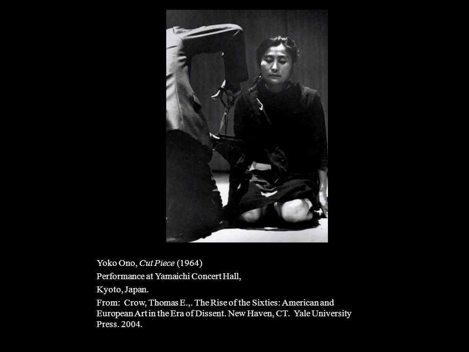 Yoko Ono, Cut Piece (1964) Performance at Yamaichi Concert Hall, Kyoto, Japan.