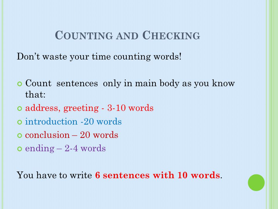Counting and Checking Don't waste your time counting words!
