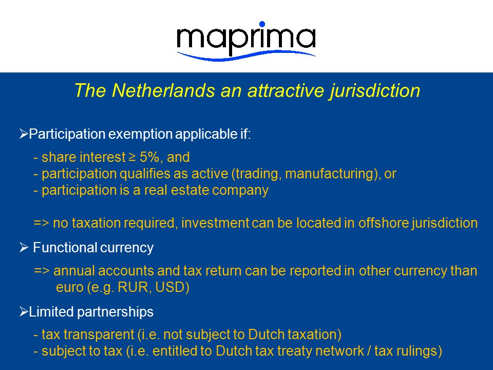 The Netherlands an attractive jurisdiction