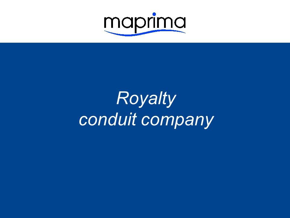 Royalty conduit company