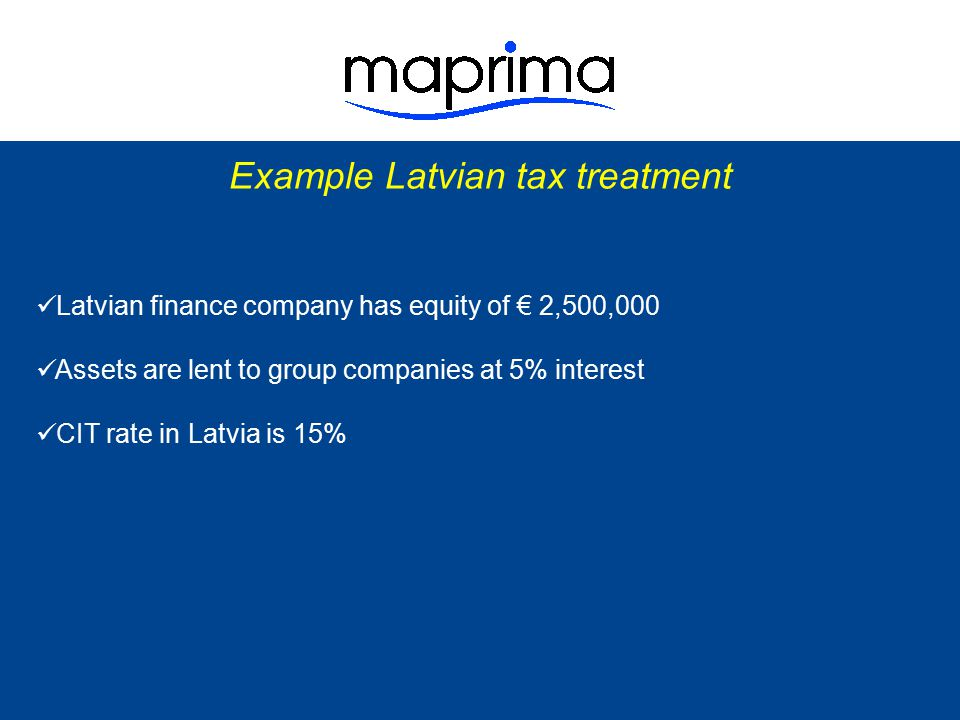Example Latvian tax treatment