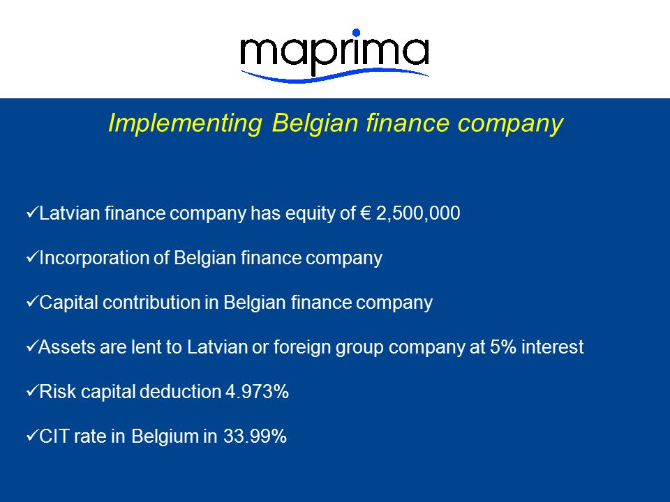 Implementing Belgian finance company