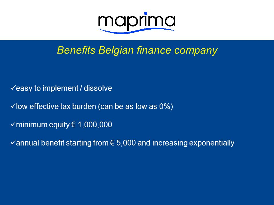 Benefits Belgian finance company