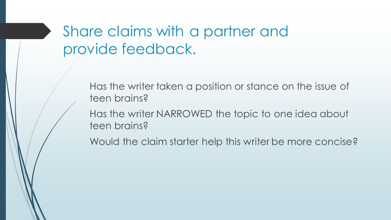 Share claims with a partner and provide feedback.
