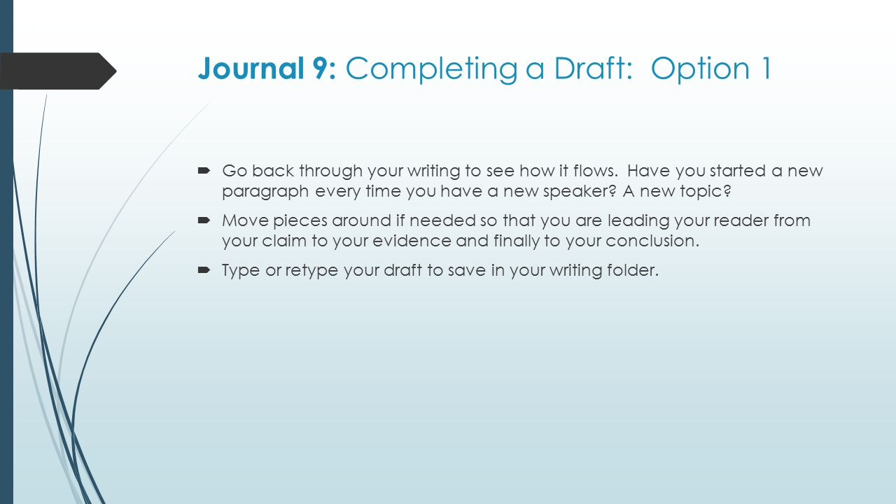 Journal 9: Completing a Draft: Option 1