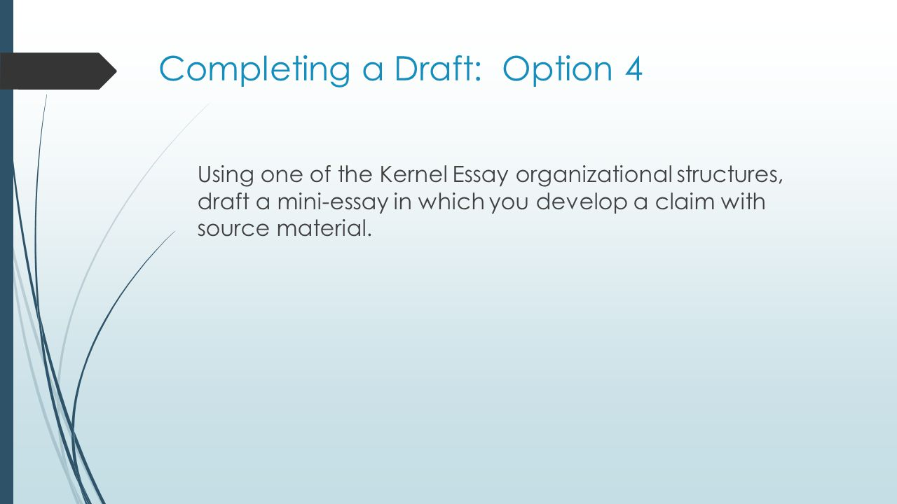 Completing a Draft: Option 4