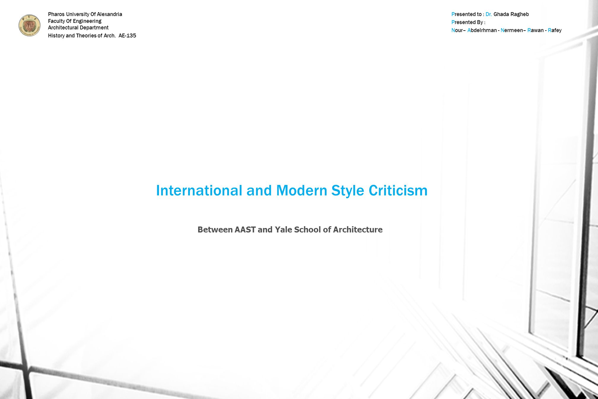 International and Modern Style Criticism