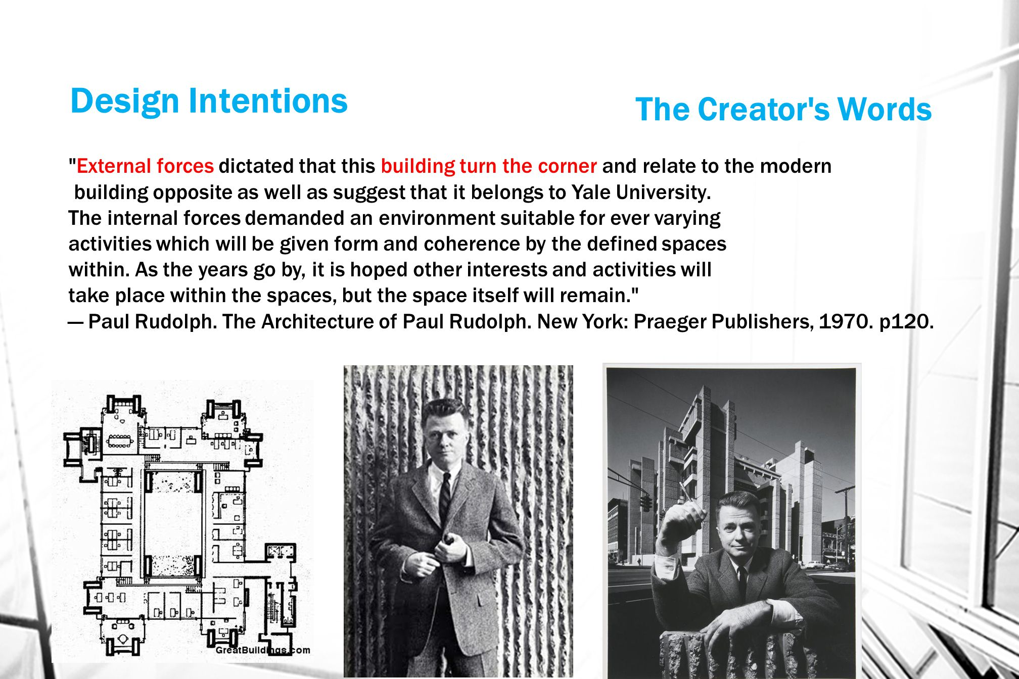 Design Intentions The Creator s Words