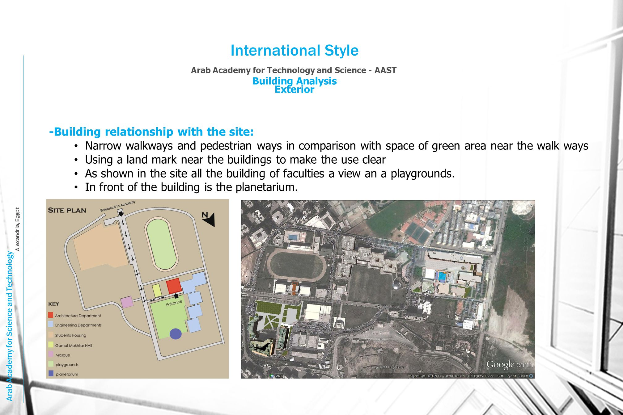 International Style -Building relationship with the site: