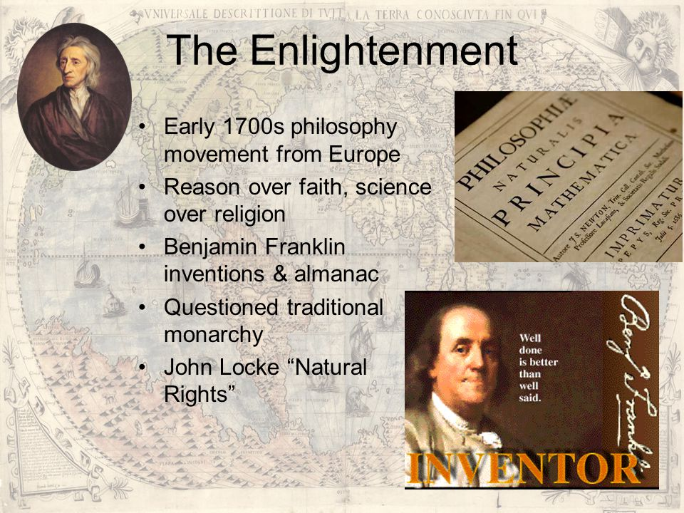 The Enlightenment Early 1700s philosophy movement from Europe