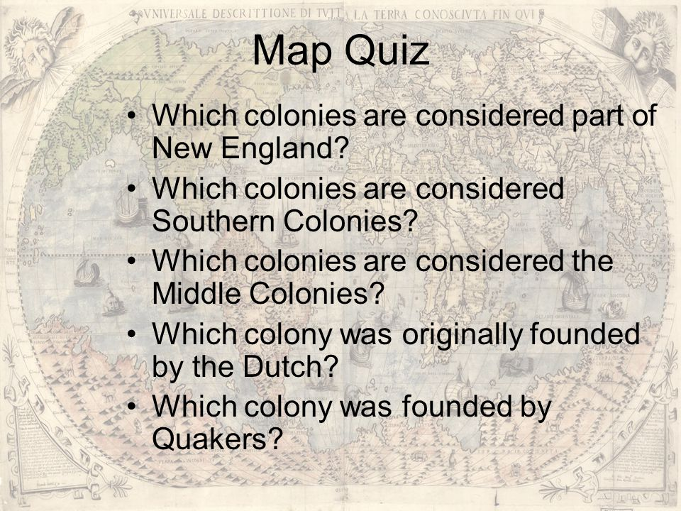 Map Quiz Which colonies are considered part of New England