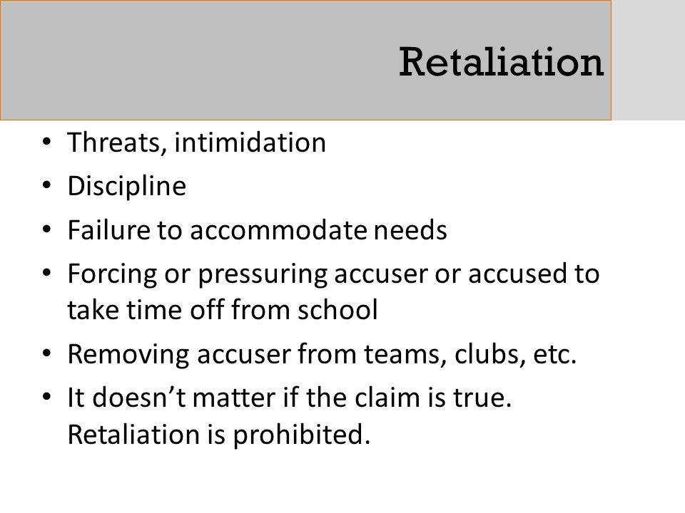 Retaliation Threats, intimidation Discipline
