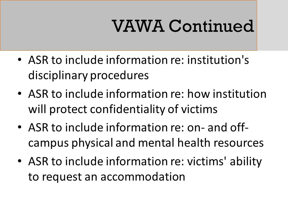 VAWA Continued ASR to include information re: institution s disciplinary procedures.
