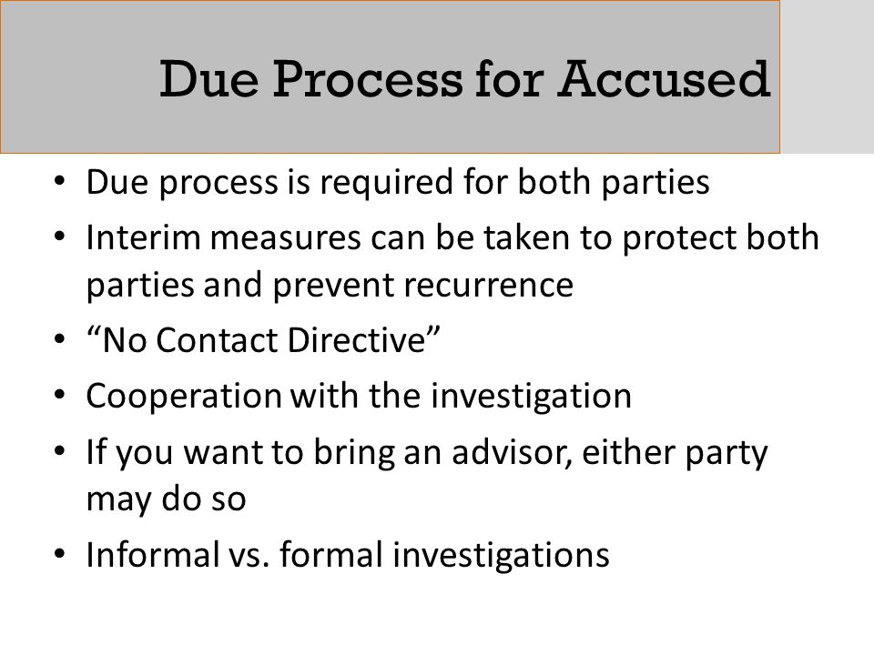 Due Process for Accused