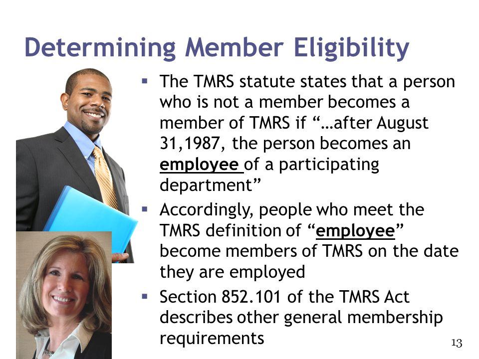 Determining Member Eligibility