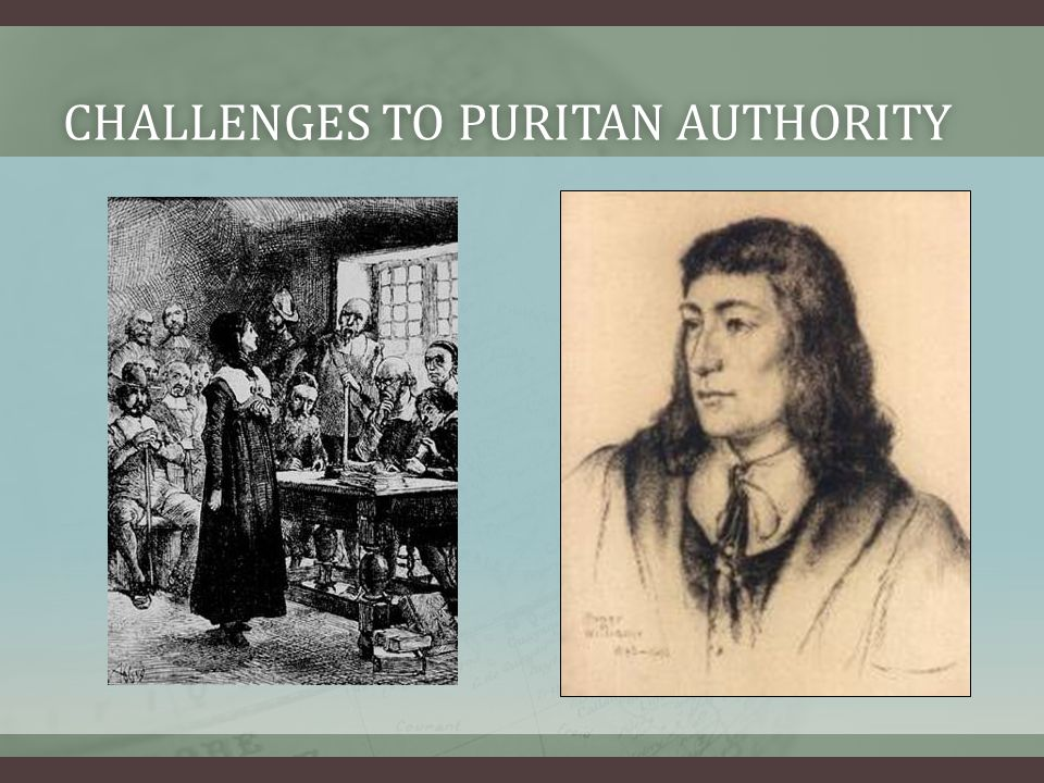 Challenges to puritan authority