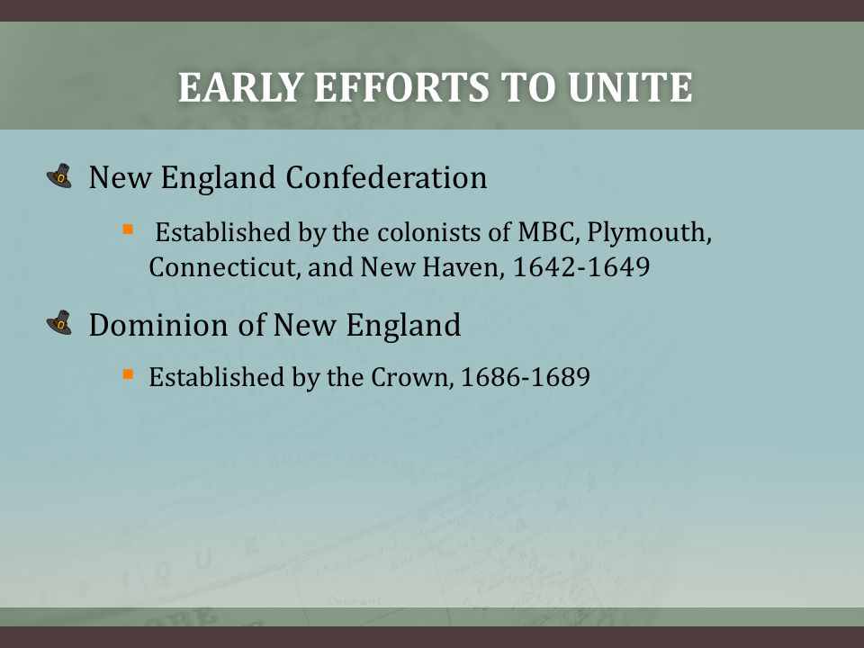 Early efforts to unite New England Confederation