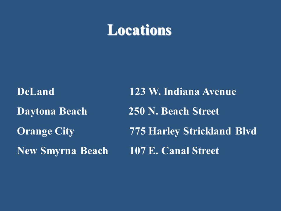 Locations DeLand 123 W. Indiana Avenue