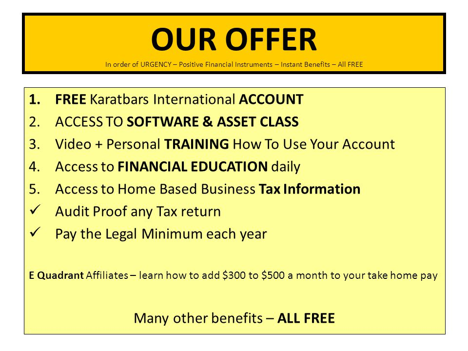 Many other benefits – ALL FREE