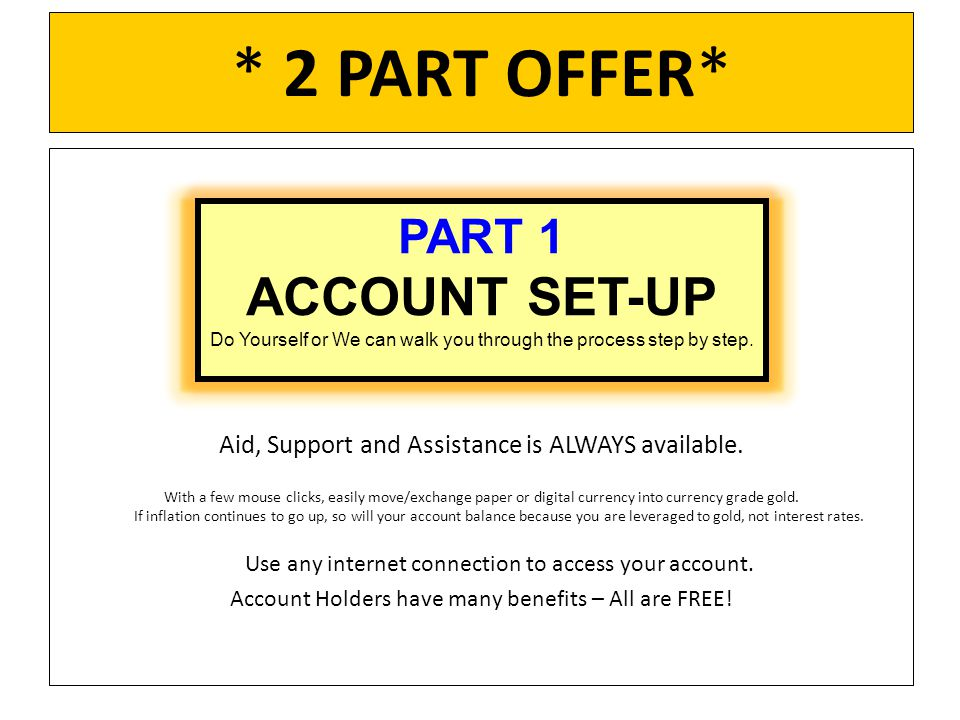 * 2 PART OFFER* Aid, Support and Assistance is ALWAYS available.
