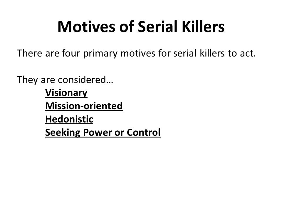 Motives of Serial Killers