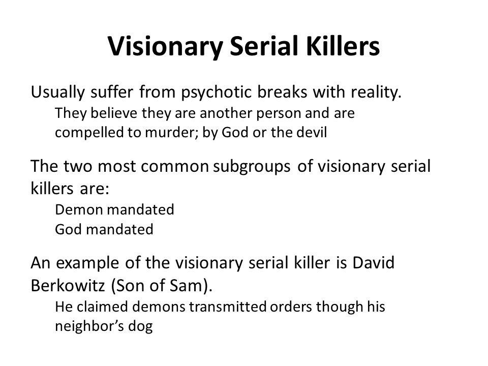 Visionary Serial Killers
