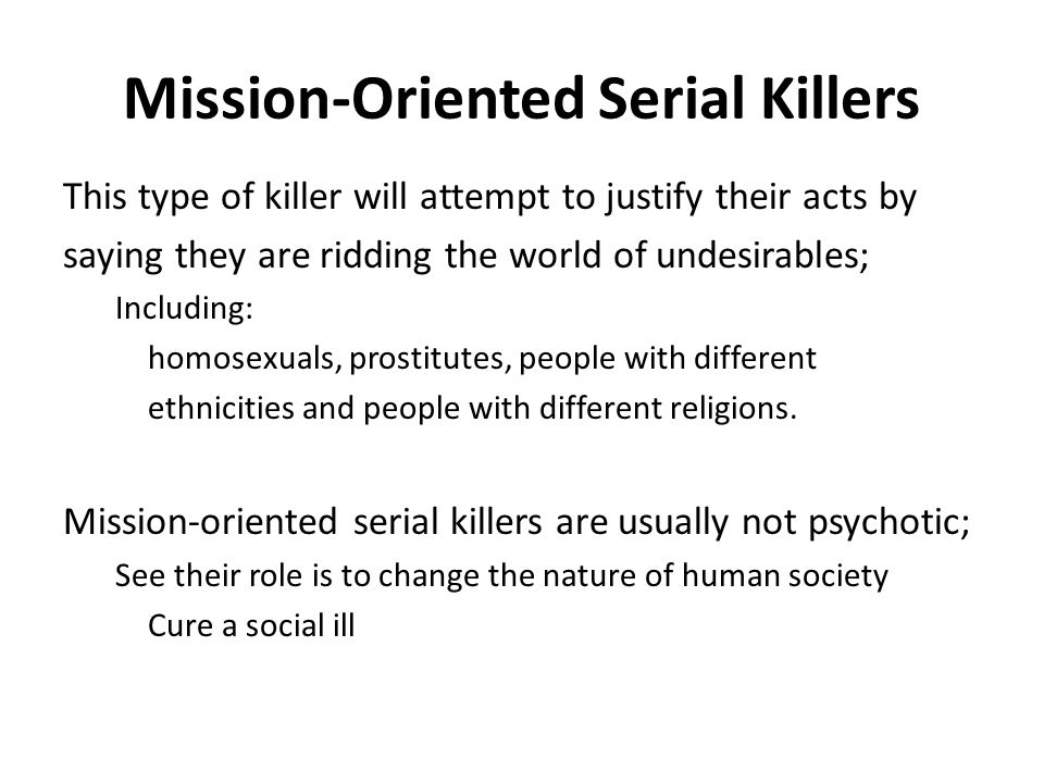 Mission-Oriented Serial Killers