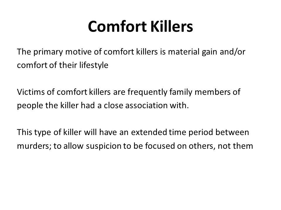 Comfort Killers