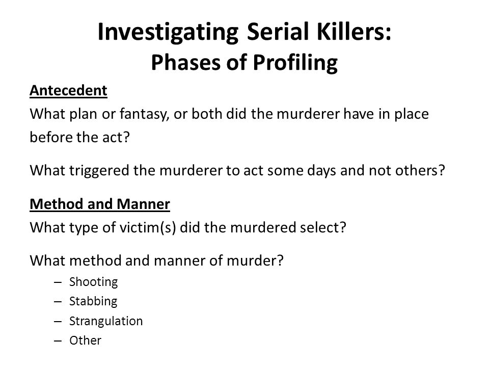 Investigating Serial Killers: Phases of Profiling