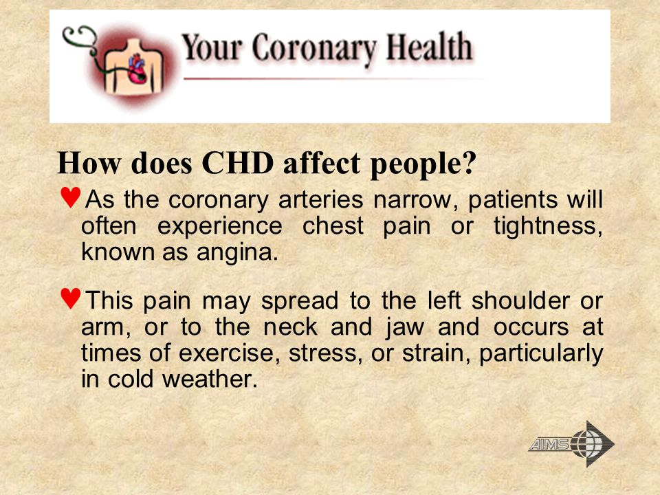 How does CHD affect people