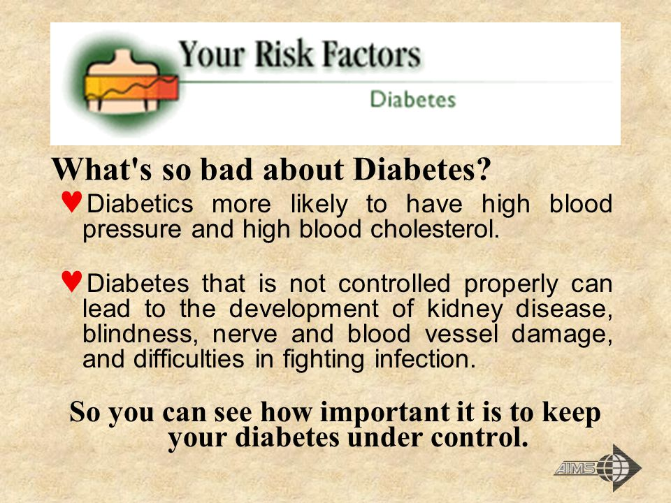 What s so bad about Diabetes