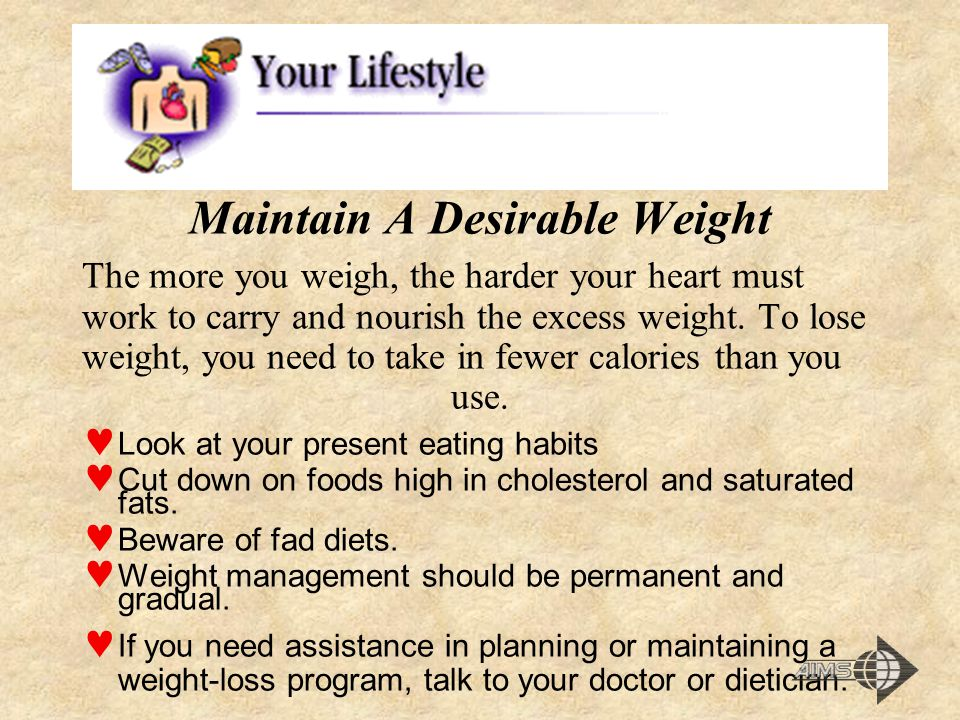 Maintain A Desirable Weight