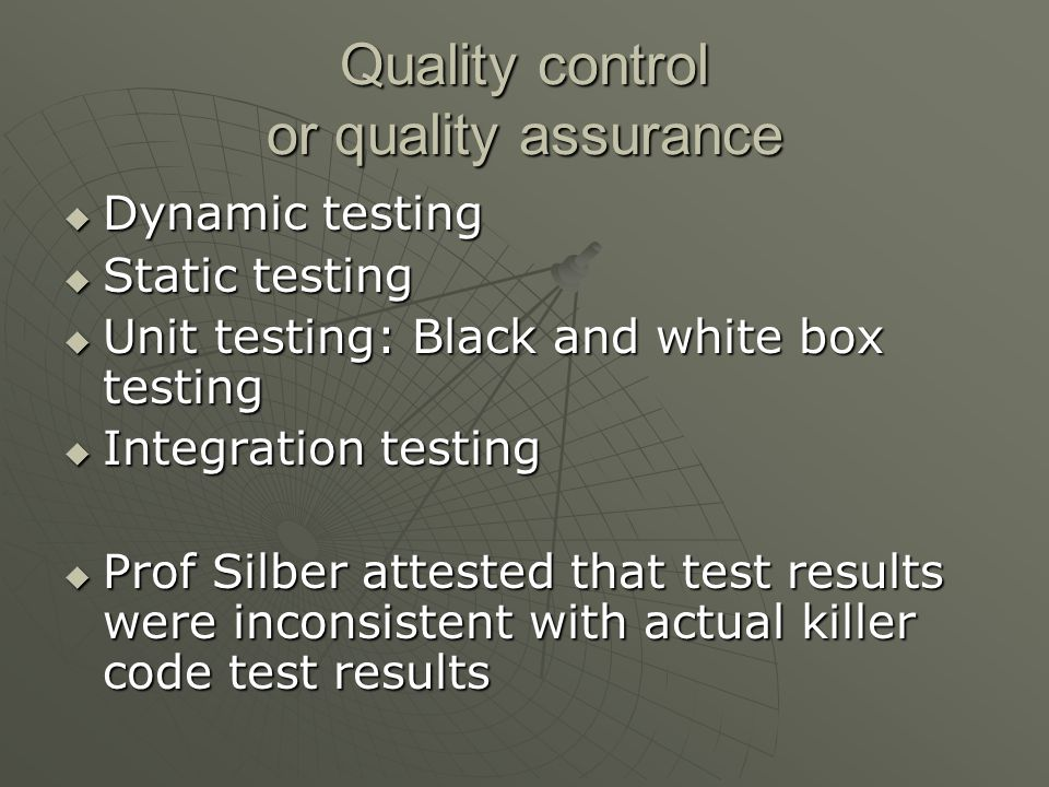 Quality control or quality assurance