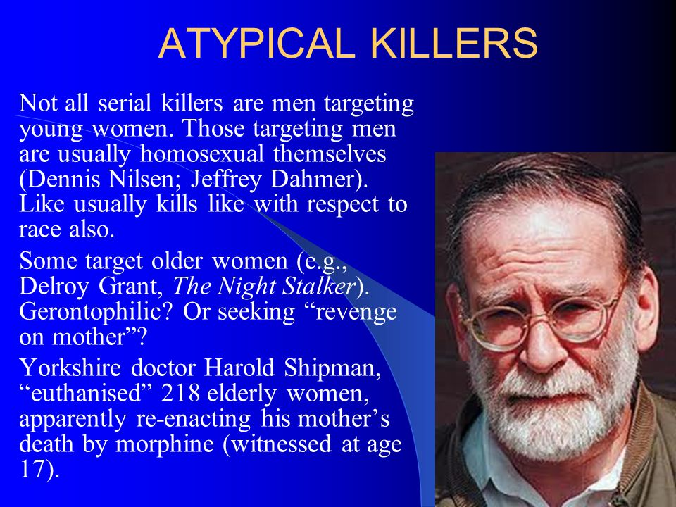 ATYPICAL KILLERS