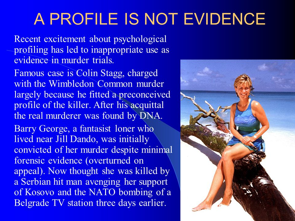 A PROFILE IS NOT EVIDENCE