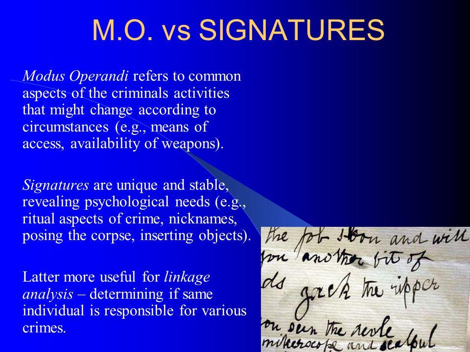 M.O. vs SIGNATURES